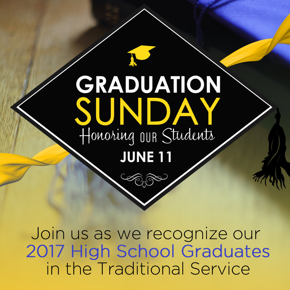 Graduate Sunday- On Sun, 6/11 we will be recognizing our High School Graduates in the Traditional Service. Join us in praying for our seniors at they prepare for this big transition.