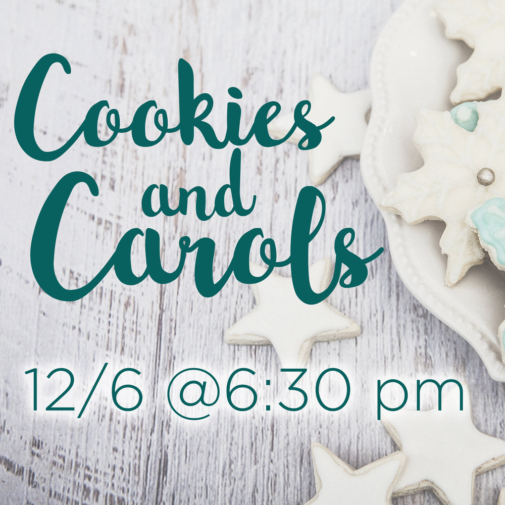Love singing Christmas carols? We do too! Come join us for Cookies & Carols as we gather in the Sanctuary to sing a number of great Christmas songs and to hear the reading of the Christmas story as found in Luke 2. After our time of worship, we'll move to The Gathering Place to enjoy cookies and hot chocolate! And don't worry - this isn't just for adults. Children and youth of all ages are invited to attend! Family dinner at 5:30 pm, Cookies and Carols at 6:30 pm.