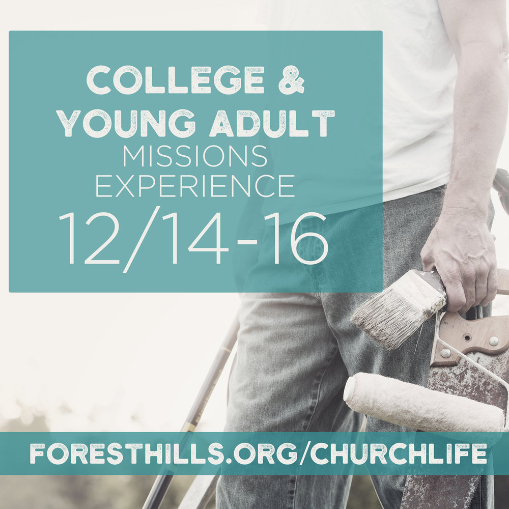 All college students and young adults (ages 18-25) are invited to join us as we participate in a special missions experience at the Red Springs Mission Camp from 12/14-16. This two-day event features worship services, small group discussions, and missions activities out in the community, which is still recovering from the affects of Hurricane Matthew. Cost for each participant is only $25. To learn more or to sign up, visit foresthills.org/churchlife.