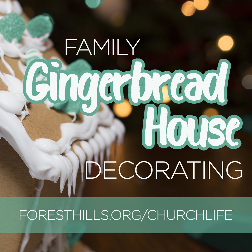 Our annual Gingerbread House Decorating will be Saturday November 18, at 6:00 pm in the fellowship hall; we'll share a covered dish meal, and then decorate houses as a family. Each family will need to bring 1-2 dishes, your own decorating candy, $2 for icing, and your wooden house. If you have never joined us for this activity and need a house, please indicate this on the signup page and we will provide one. Signup at  foresthills.org/churchlife . Contact Ann Suber ( asuber@nc.rr.com /919-593-5036) with questions.