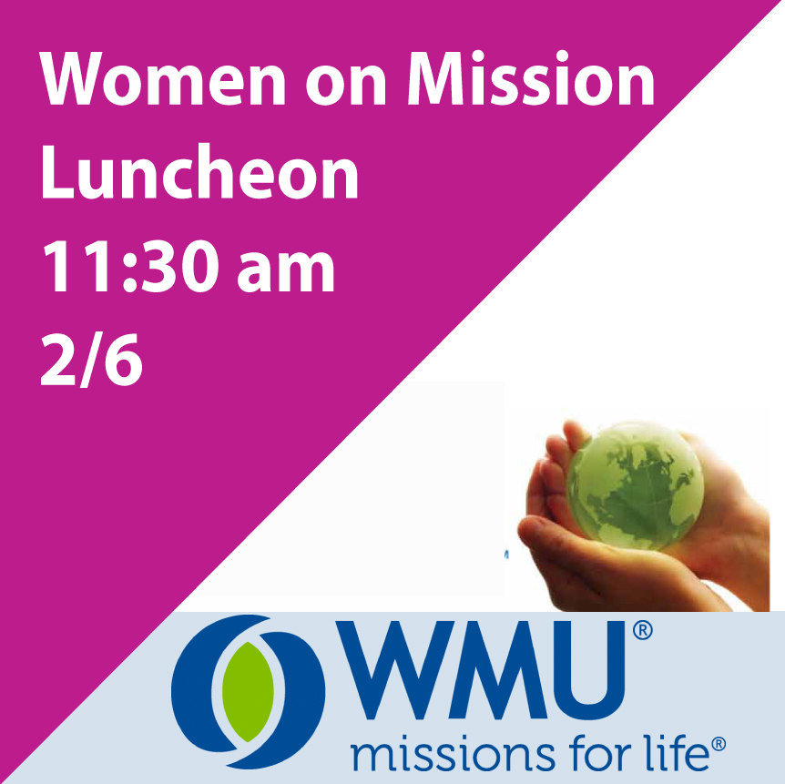 """Everyone is invited to hear Scott McGuire, son-in-law of Donnie and Irma Wiltshire, speak on """"Finish Line for Missions"""" as a representative of South Asia at 11:30 am in the Fellowship Hall on Tues, 2/6."""
