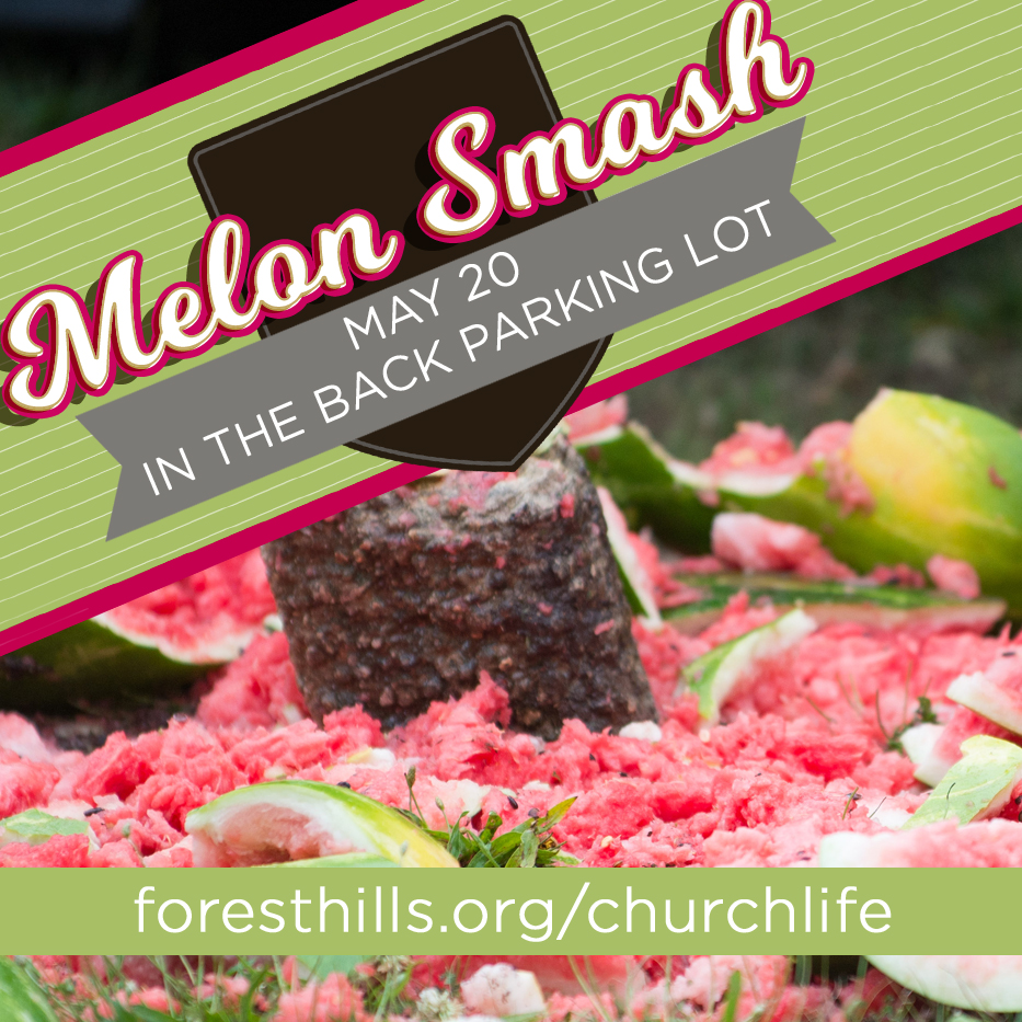 All youth and their families are invited to our annual Melon Smash on 5/20 from 6-8 pm in the back parking lot for a celebration of the end of the school year and recognition of our graduating seniors with outdoor games and activities and a grill out. We are asking for those families with last names beginning with A-M to bring a side and N-Z to bring a dessert.