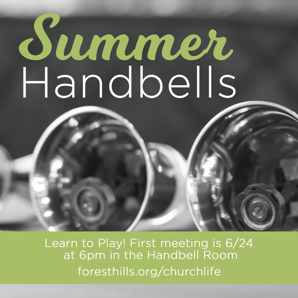 Summer Bells 2018 is your opportunity to come and explore handbell ringing without the commitment! For 6 weeks this summer, you can come and learn to play handbells with others who are just exploring this musical art. If you read music and have played an instrument for 3 years or more, you have all the background needed to quickly learn to play handbells. Our first meeting will be 6/24 at 6:00 pm in the Handbell Room. If you are interested visit  foresthills.org/churchlife .