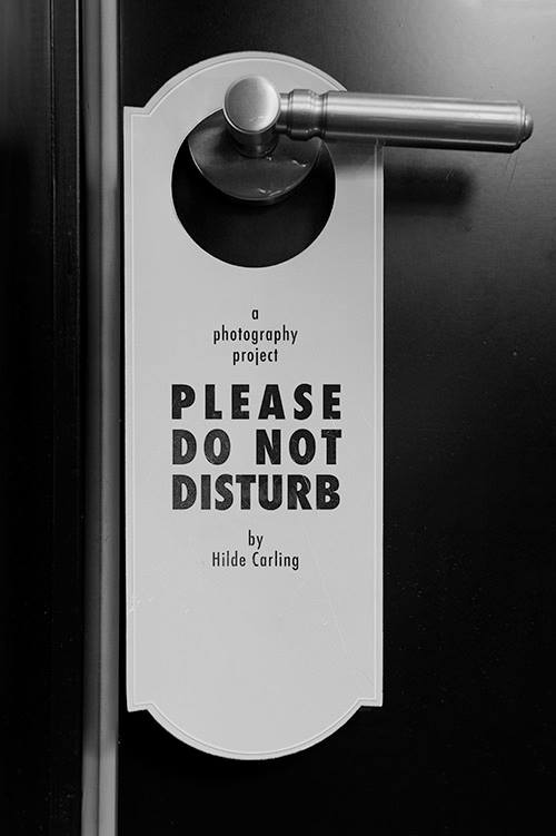Please do not disturb. Foto: Hilde Carling