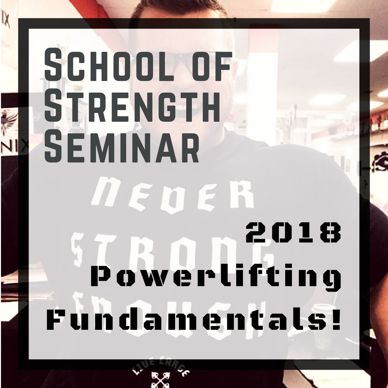 SoS | School of Strength - The Powerlifting Basics Seminar #4! — The