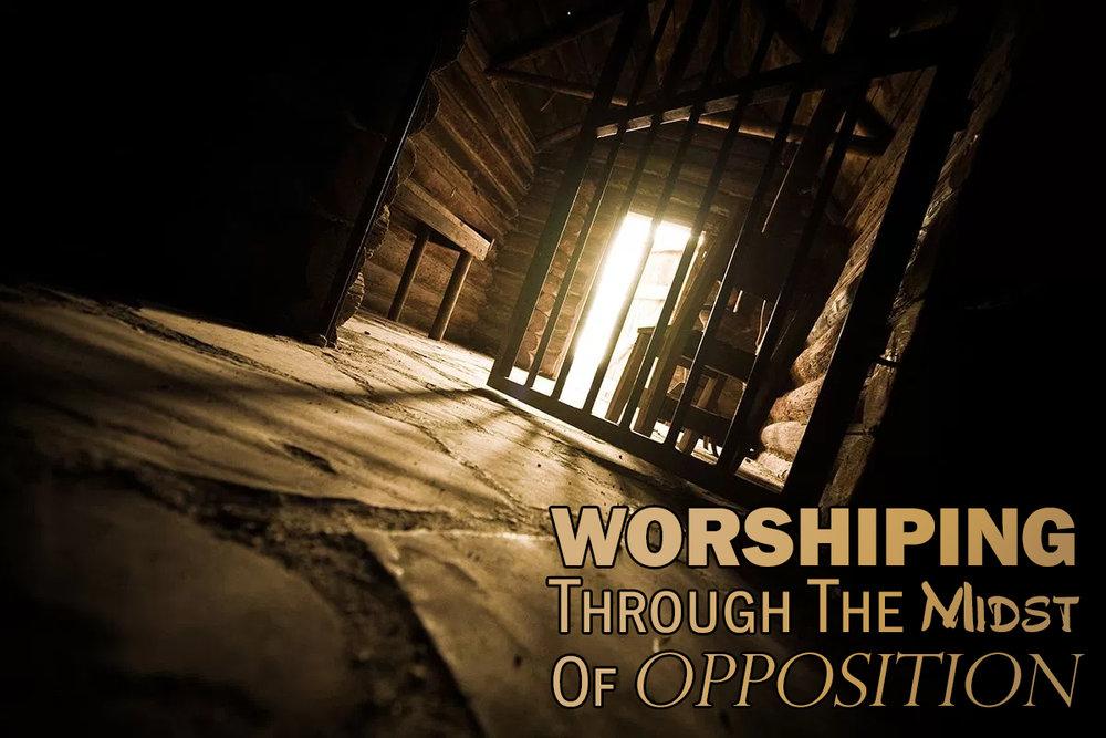 worshiping_through_opposition.jpg