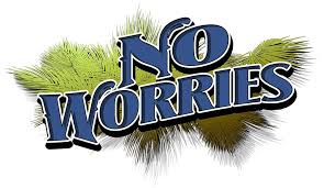 No Worries.jpg
