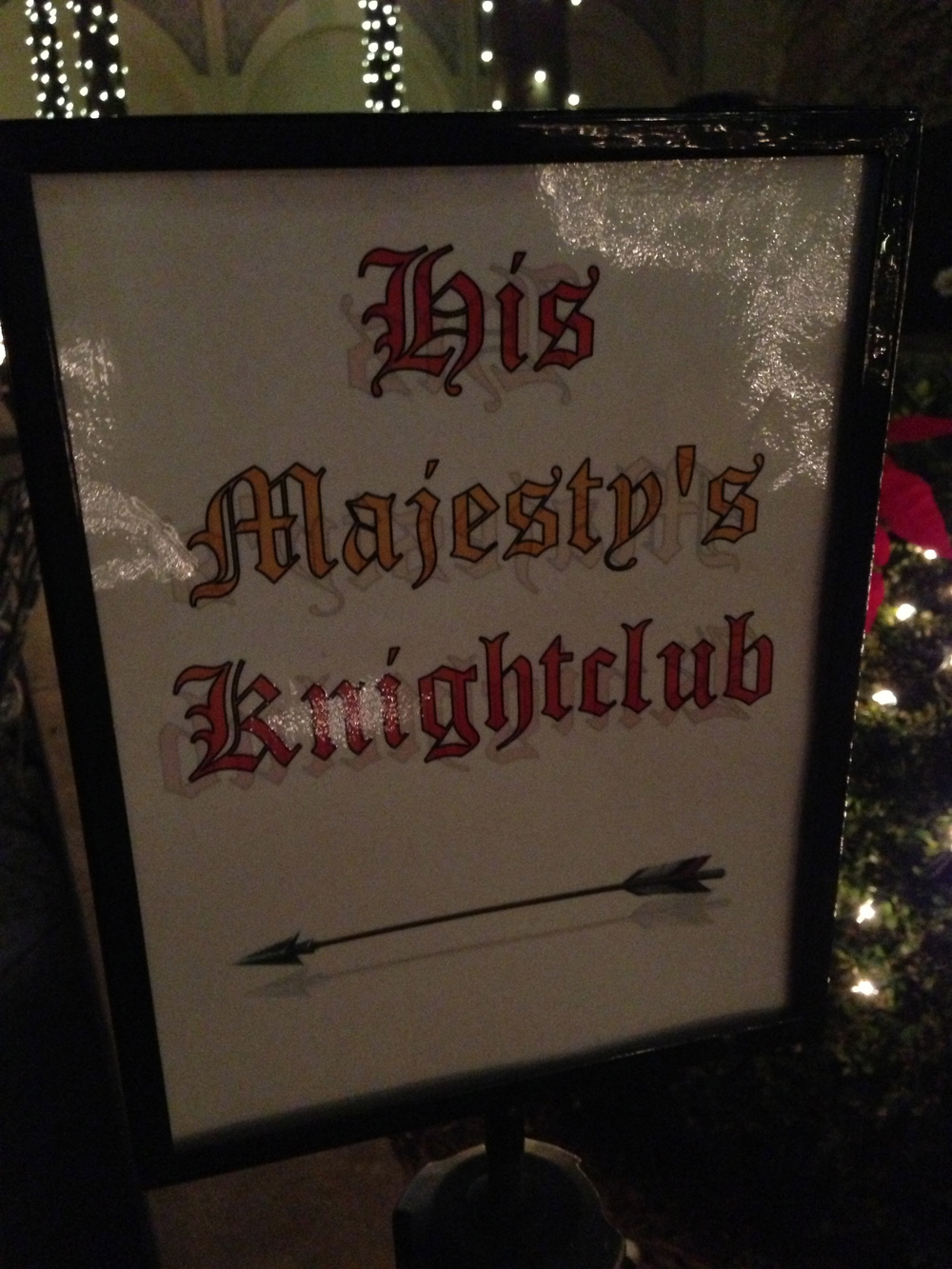 "My favorite sign. MT has some weird stuff going on, including a ""Knightclub"" where the knights take the dance floor after the show. More on that later.."