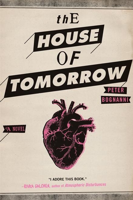 The-House-of-Tomorrow-Credit-Amy-Einhorn-Books.jpg