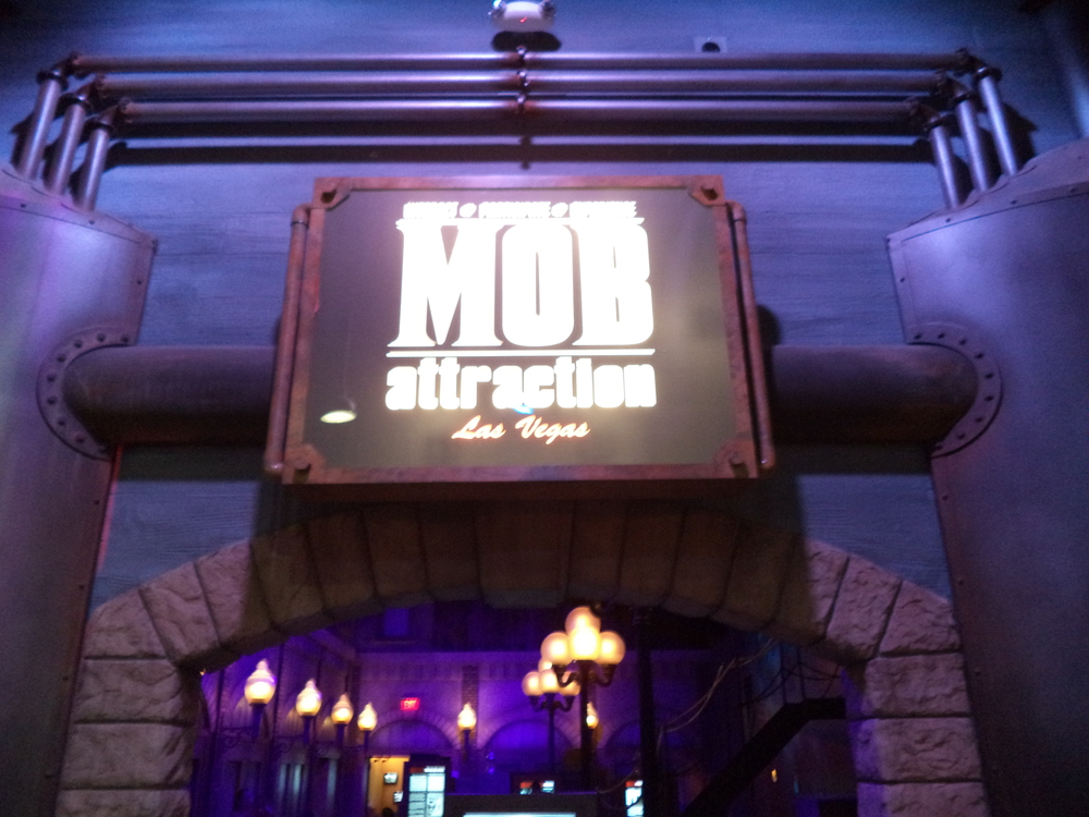 The entrance to the Mob Attraction.