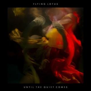 Flying Lotus Until the Quiet Comes Warp; 2012