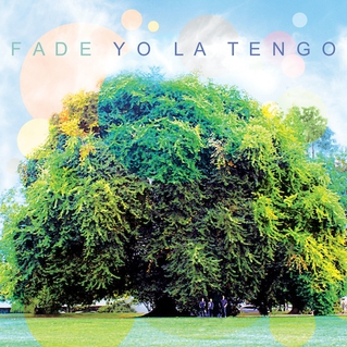 Yo La Tengo   Fade   Matador; 2013