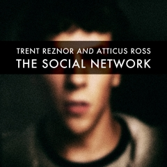 Trent Reznor and Atticus Ross The Social Network OST  2010