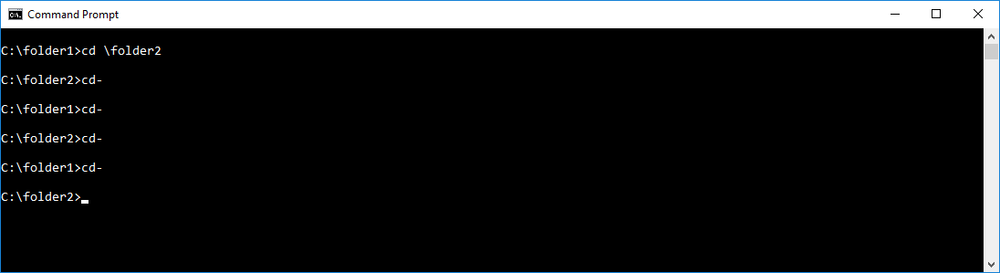 Type cd- to toggle between last and current directory.
