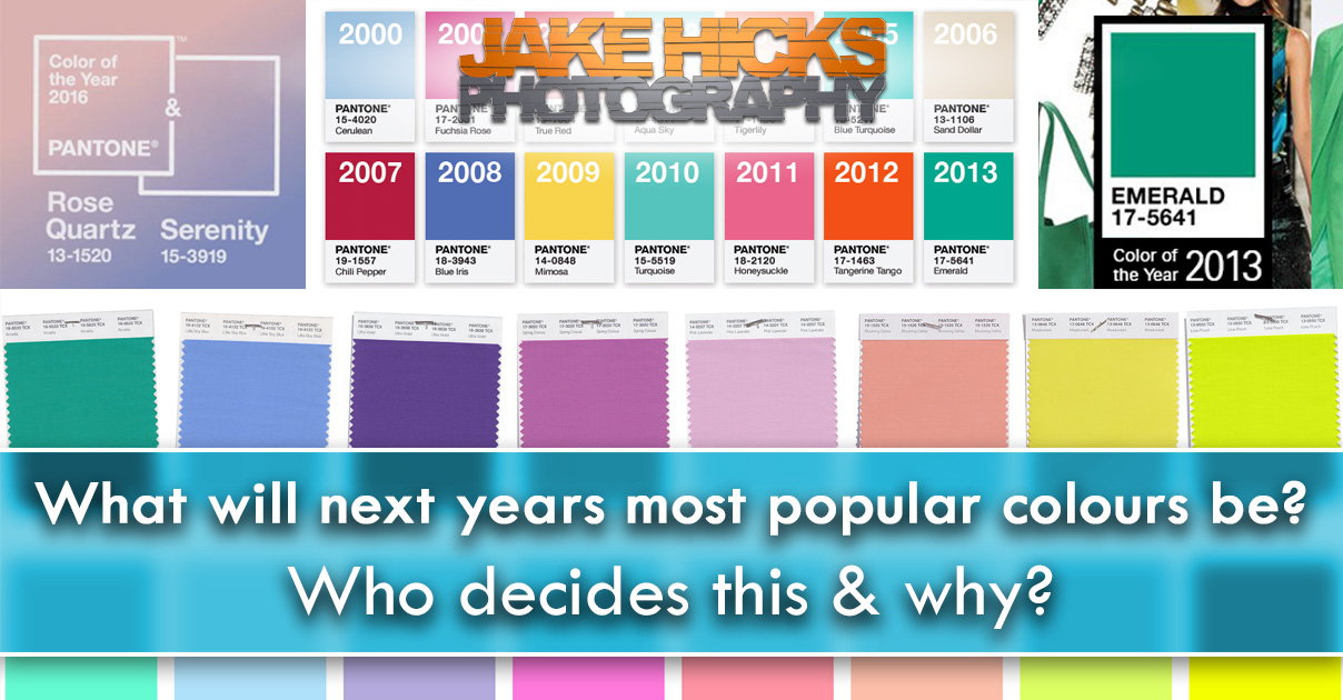What Will Next Years Most Popular Colours Be Who Decides This