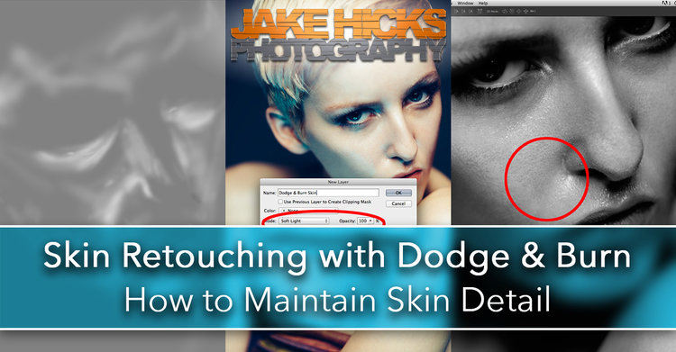 skin retouching with dodge burn how to maintain skin detail