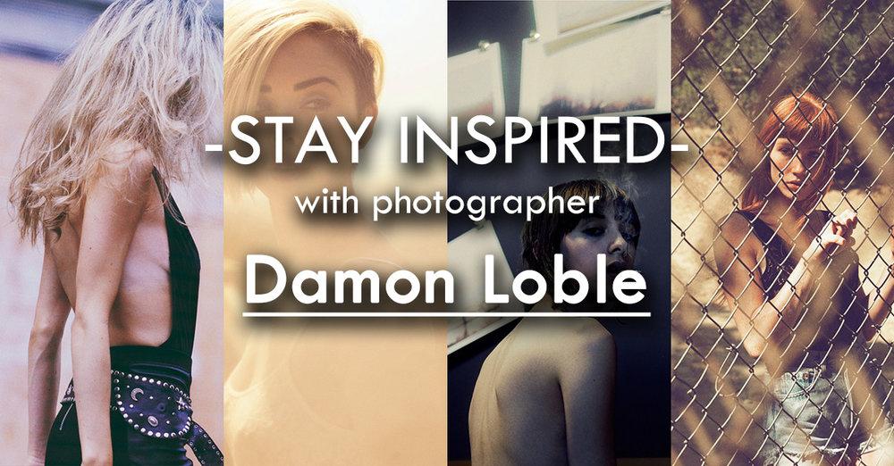 Stay Inspired Facebook Thumbnail TempDamon Loble.jpg