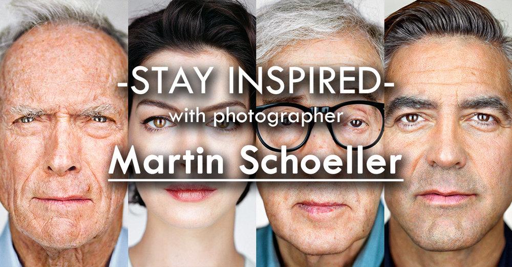 Stay Inspired Facebook Thumbnail TempMartin Schoeller.jpg