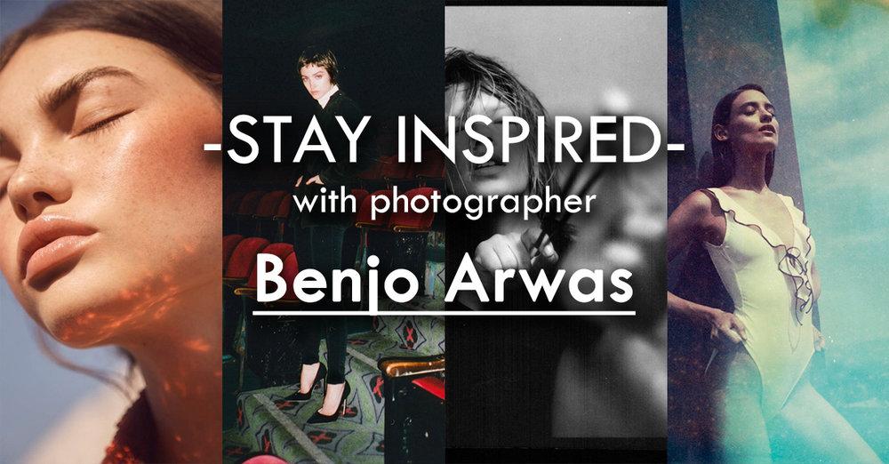 Stay Inspired Benjo Arwas.jpg