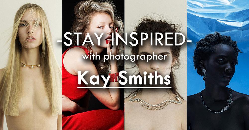 Stay Inspired Kay Smiths.jpg