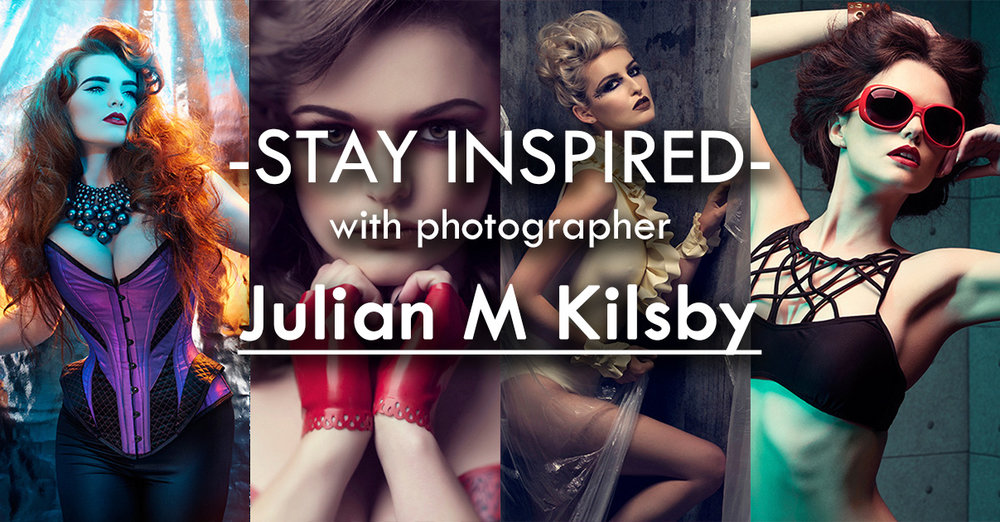 Stay Inspired Julian M Kilsby.jpg