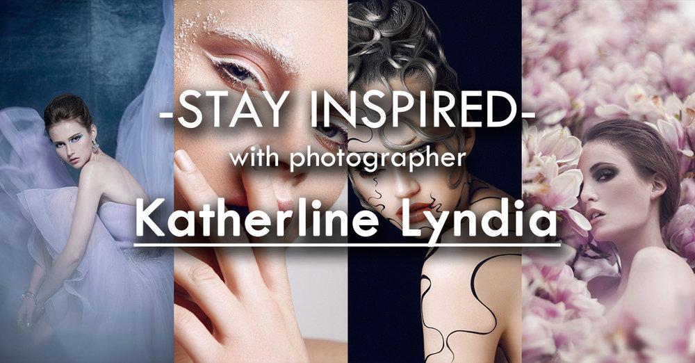 Stay Inspired Katherline Lyndia.jpg