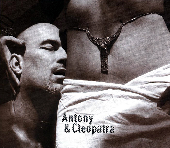 Antony & Cleopatra by William Shakespeare; Directed by David Pellegrini. [2003]