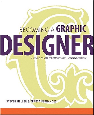 Becoming-a-Graphic-Designer-Heller-Steven-9780470575567.jpg