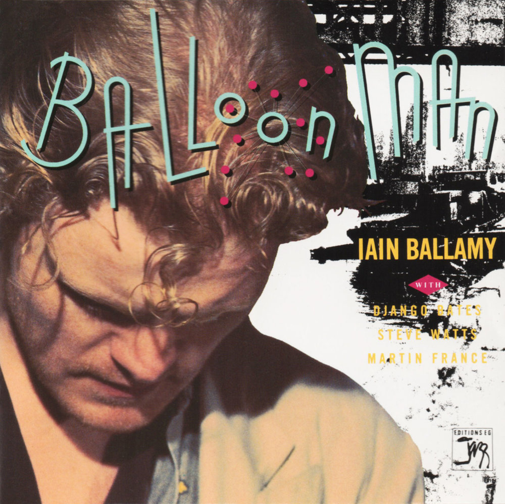 Iain Ballamy - Balloon Man