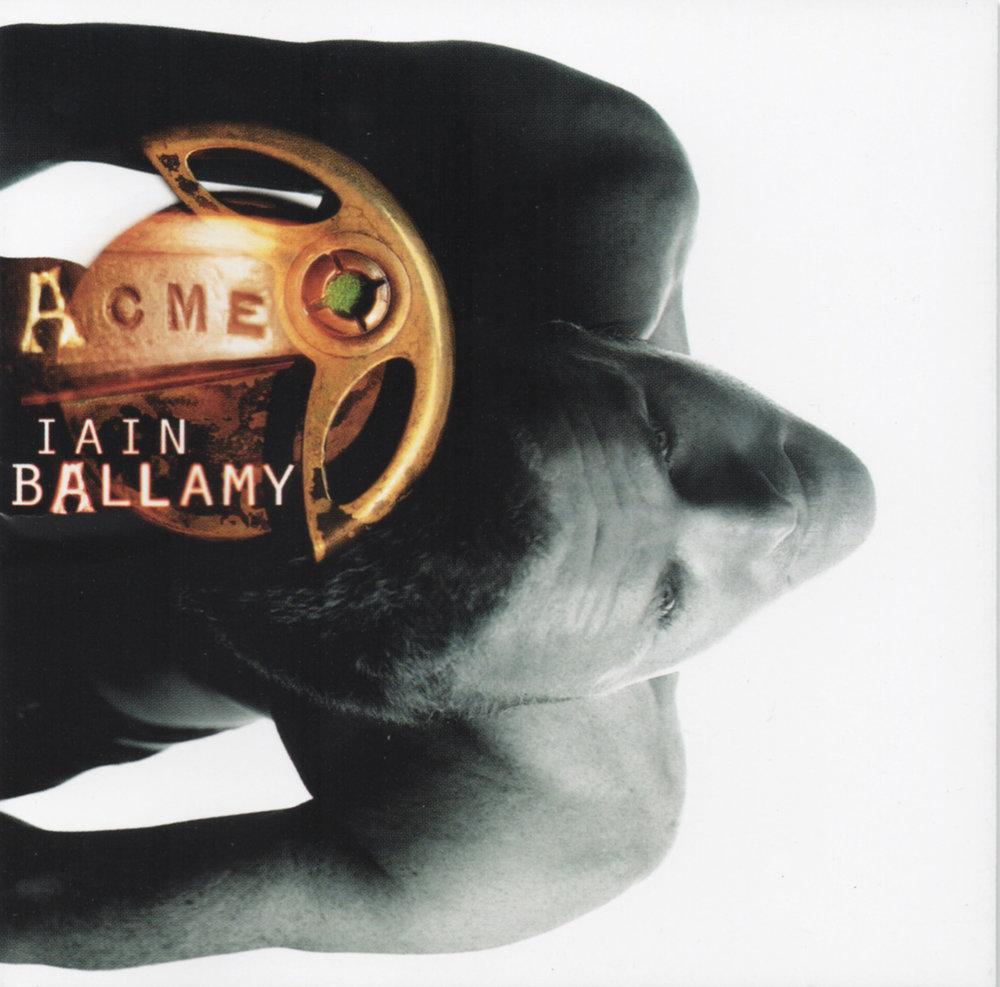 Iain Ballamy - Acme