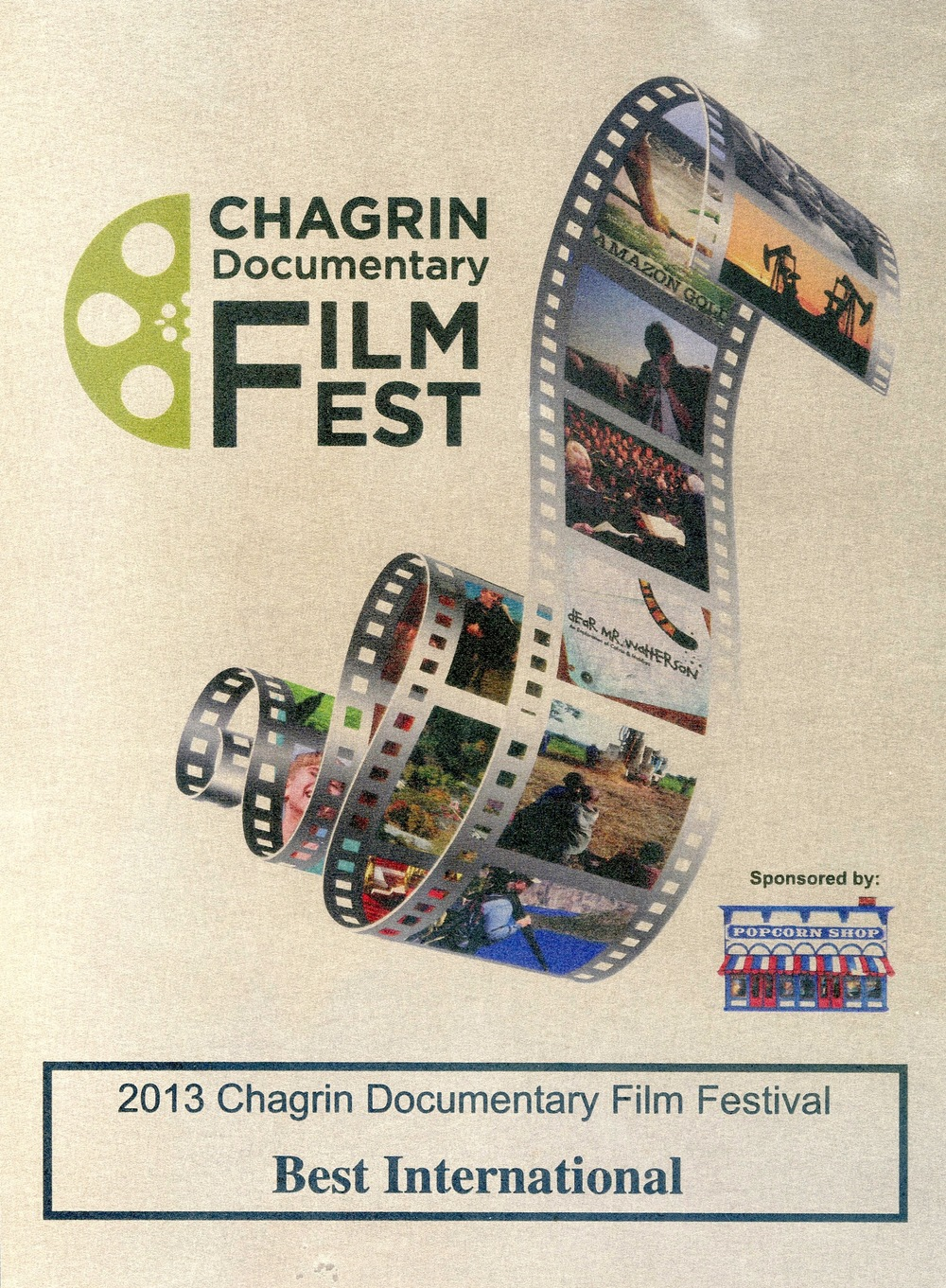 Best International Documentary                            Chagrin Falls 2013