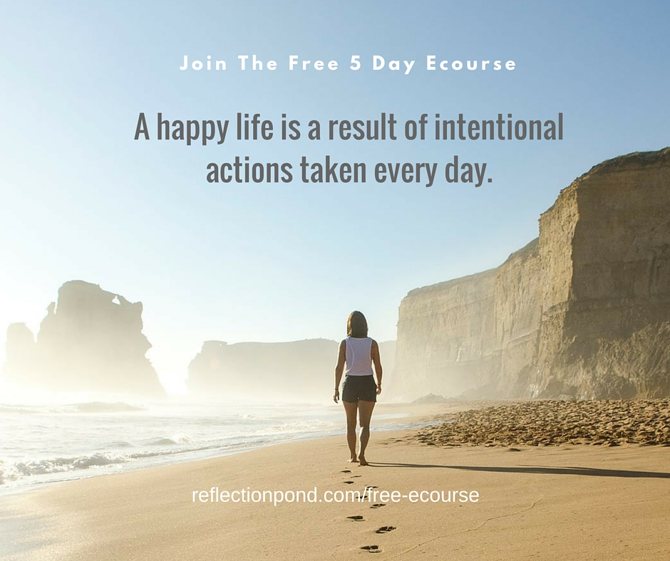 5DayHappinessFreeECourse_ReflectionPond