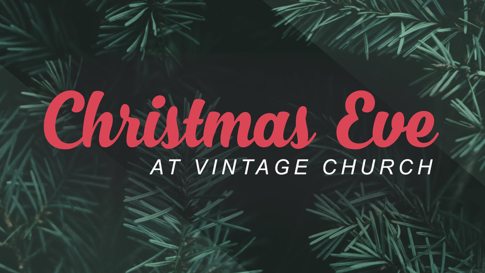 Christmas Eve at Vintage Church - Title  Slide.jpg