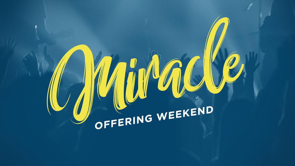 Miracle Offering Weekend - Title Slide.jpg