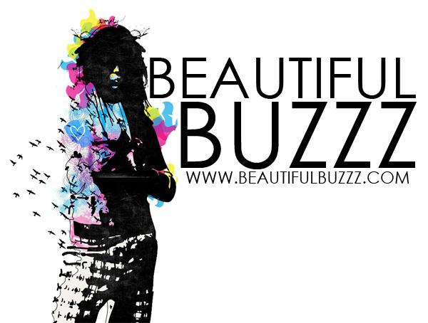 BEAUTIFUL BUZZZ