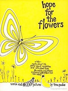 Hope for the Flowers.jpg