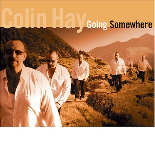 "Album cover called ""Going Somewhere"" by Colin Hay"
