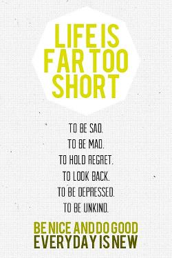 wekosh-motivational-quote-life-is-too-short.jpg