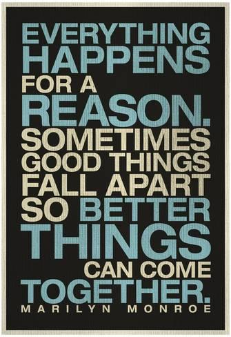 everything-happens-for-a-reason-marilyn-monroe-quote_a-G-10466913-0.jpg