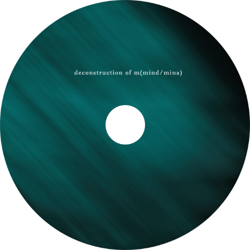 EP - THE DECONSTRUCTION OF M(MIND/MINA) 01. Principle 1: Resemblance to Utopia - Sound1307 02. Principle 2: Personal Possession - Sound1307 03. Principle 3: Owner's Desire - Sound1307 04. Principle 4: Lowhead(interlude) - Tschaan & Sound1307 05. Principle 5: Ekho - Tschaan 06. Principle 6: New Disorder - Tschaan 07. Principle 7: Gardener - Tshcaan 7 tracks EP will be released on March 28th 2013 digital early release @ http://vakdongrecords.bandcamp.com