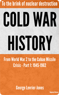 Cold War History - Part I