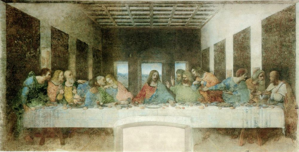 The Last Supper. Leonardo da Vinci. Late fifteenth century.