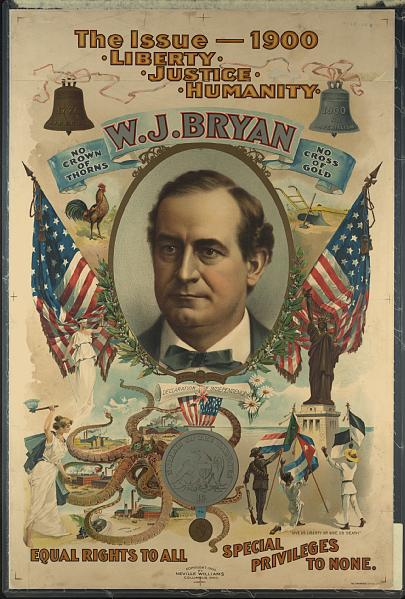 A campaign poster for William Jennings Bryan in the 1900 presidential election.