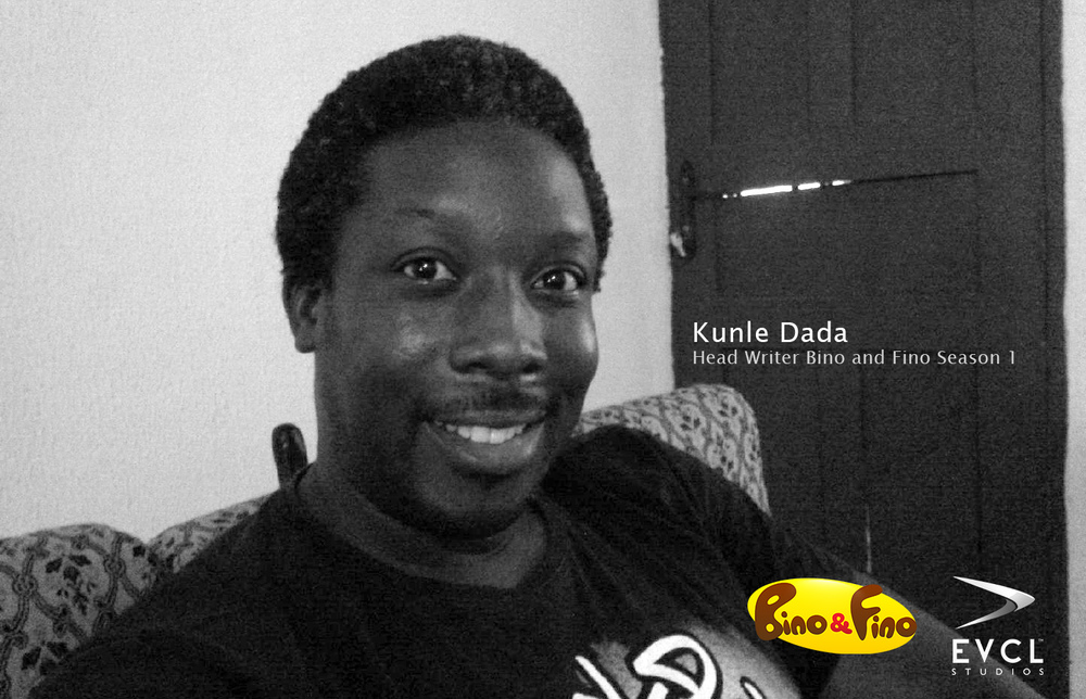 Kunle Dada:  Head Writer Bino and Fino Season 1