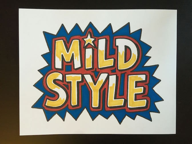 """Mild Style"" by Danny Devine"