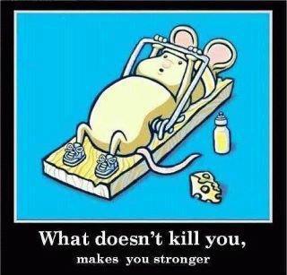 makes you stronger.jpg