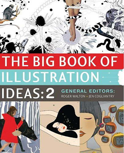 hey! i've got some work in the second big book of illustration ideas . nice.