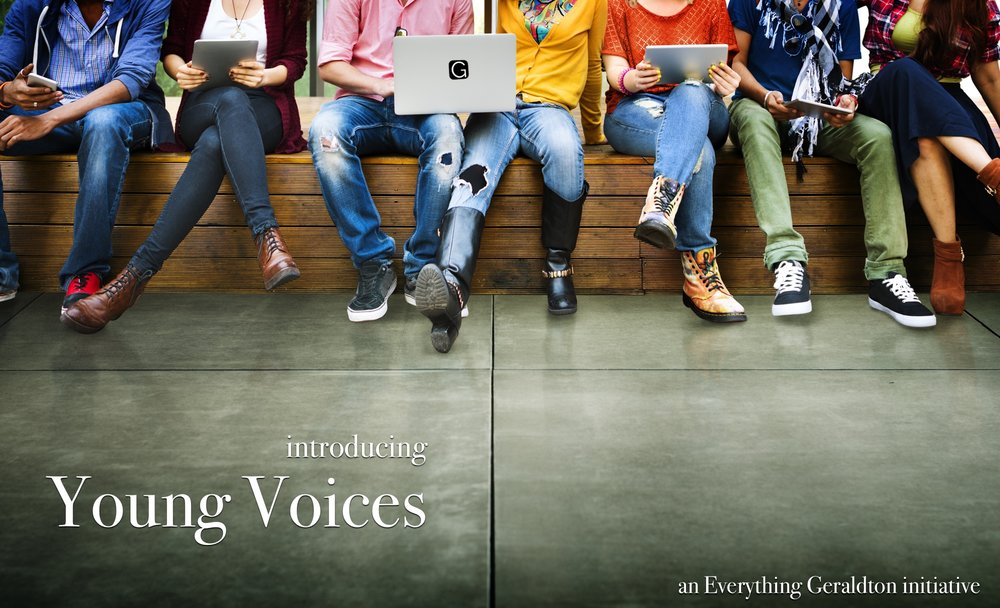 Young Voices is a new initiative from Everything Geraldton. Students in the Mid West can submit content for Everything Geraldton to publish, and they can get paid! Click here to learn more.