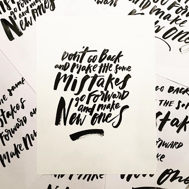 Embrace mistakes. Happy Saturday folks! #typography #brushlettering #calligraphy
