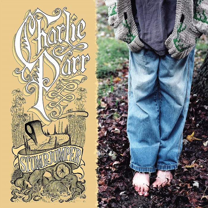 CHARLIE PARR - STUMPJUMPER (production)
